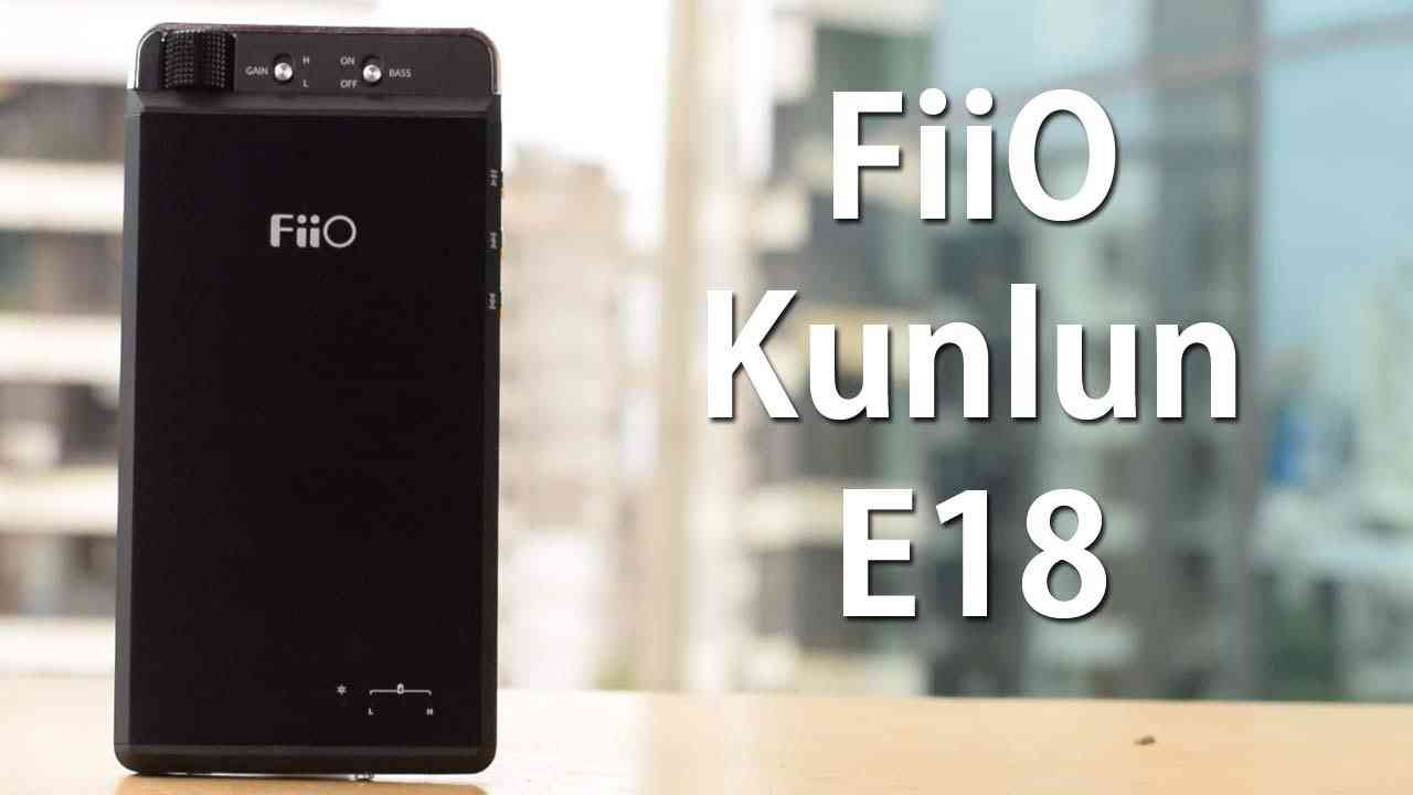 Fiio E18: Everything you need to know about the portable AMP and DAC