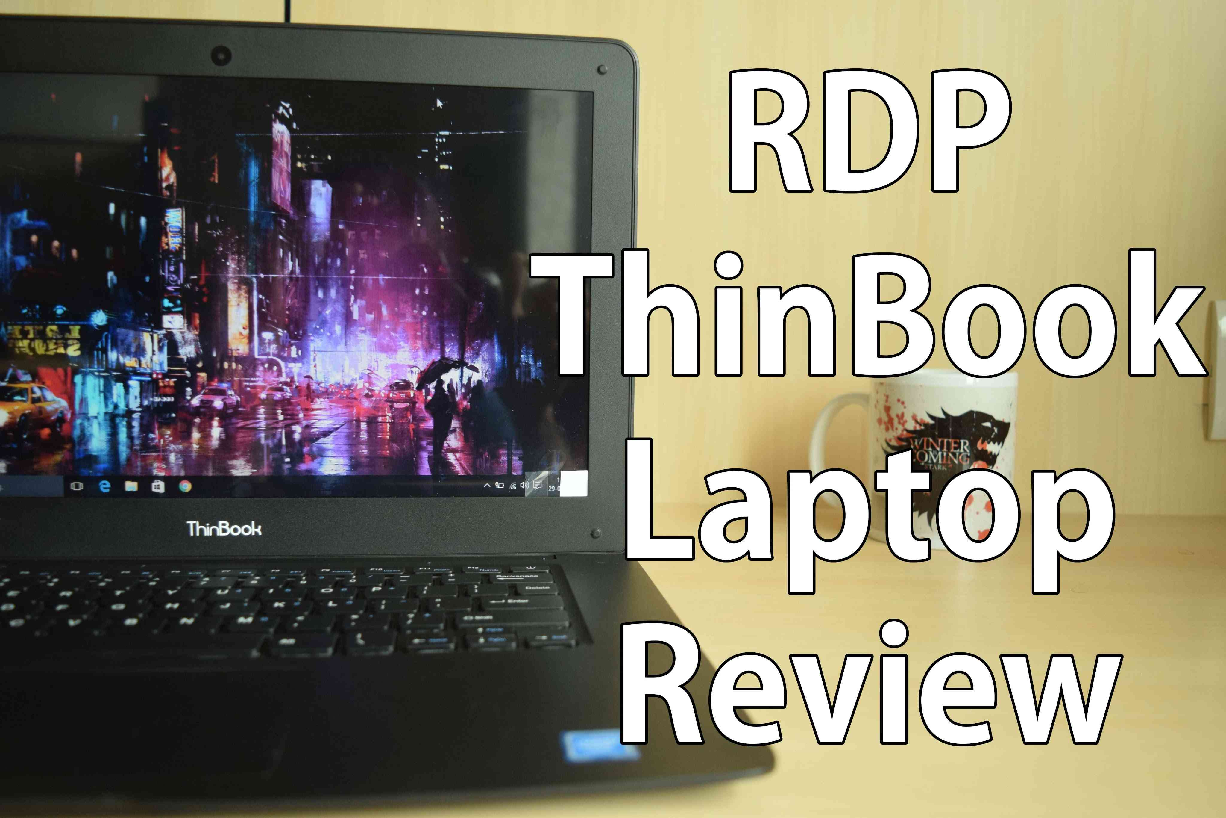RDP Thin Book Review: Can a Rs 10000 laptop satisfy your daily needs?
