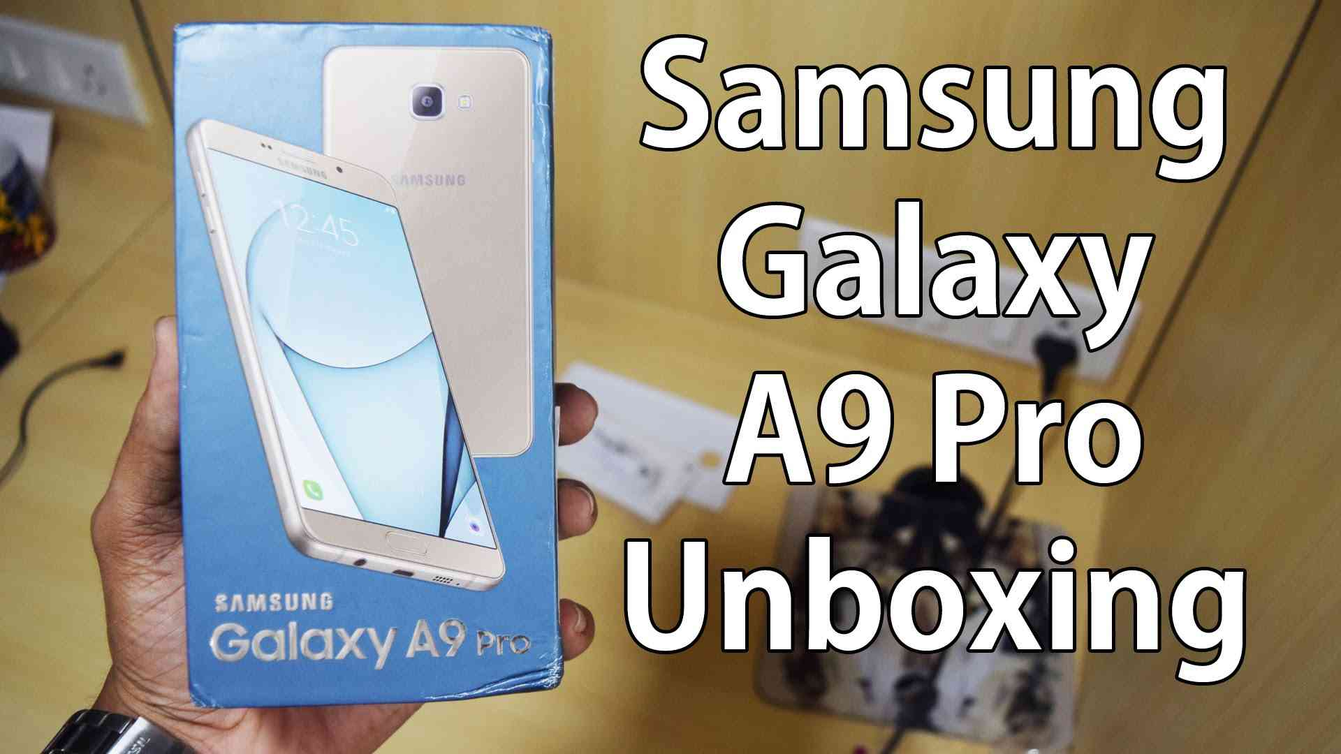 Samsung Galaxy A9 Pro Unboxing & Comparison with S7 Edge