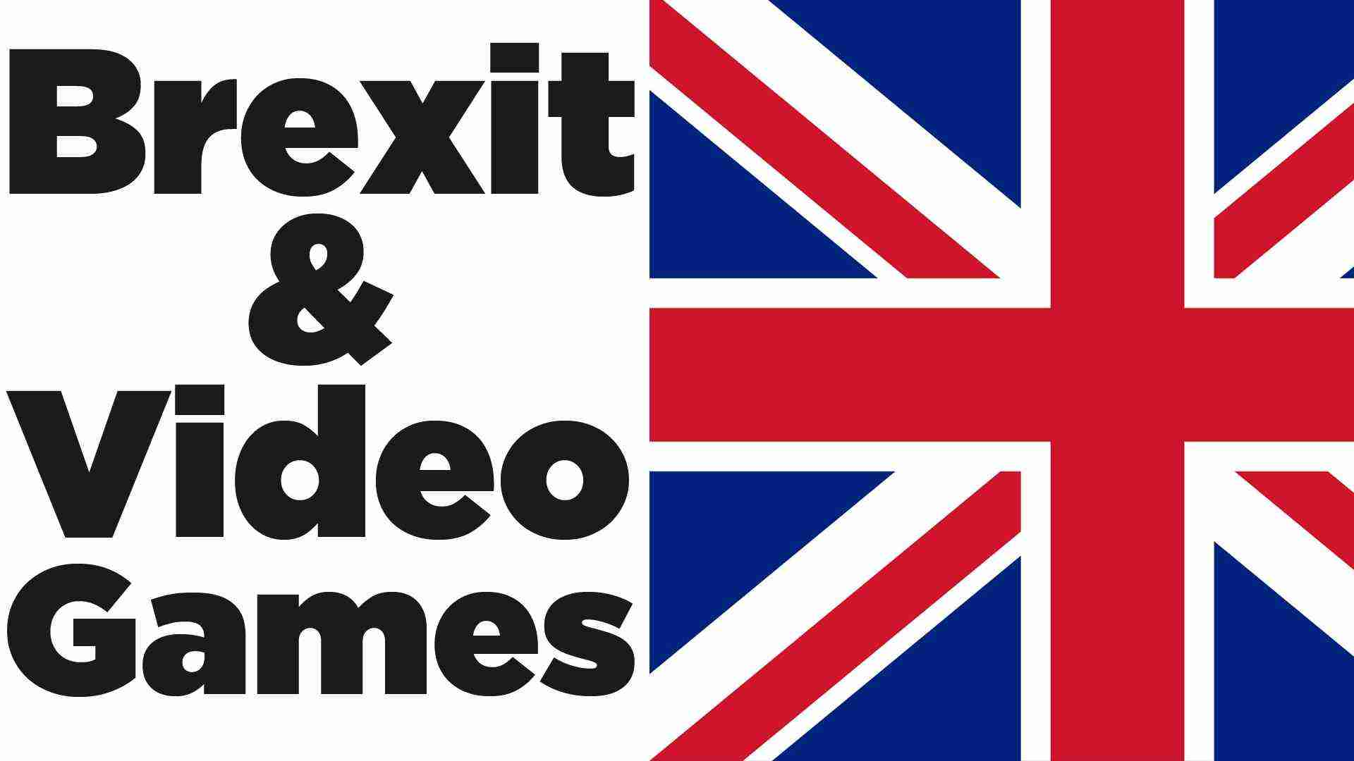 Brexit: How it Affects Video Games – Inside Gaming Daily