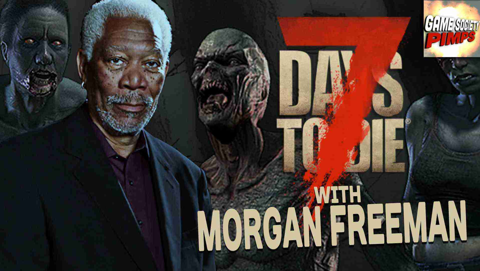 Drunk Morgan Freeman Plays 7 Days To Die