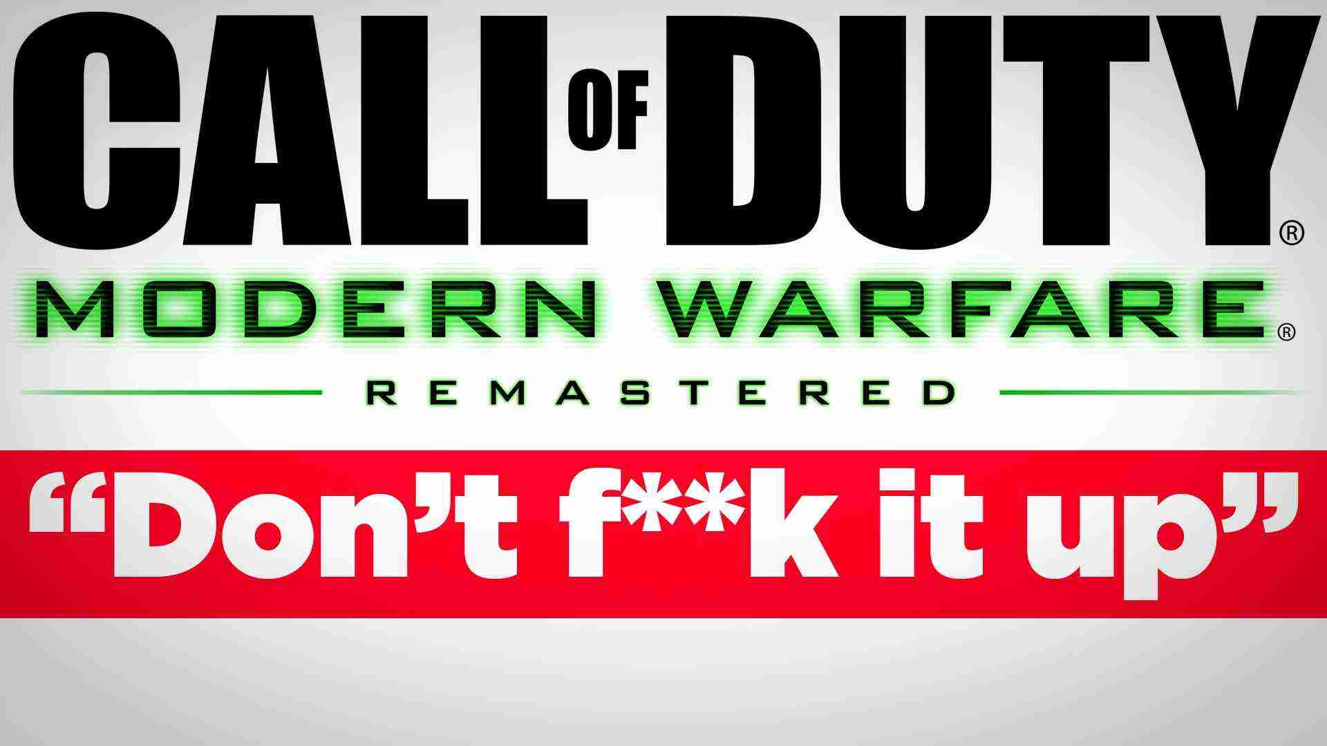 """Modern Warfare Remastered: """"Don't f**k it up"""" – Inside Gaming Daily"""