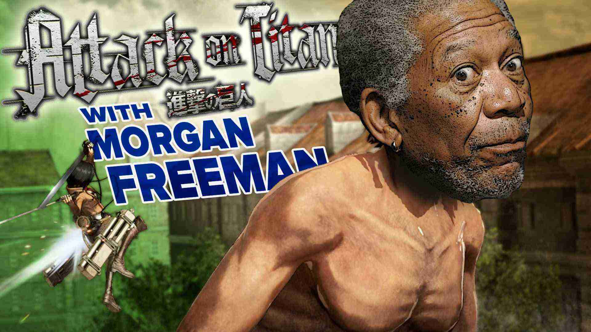 Morgan Freeman's – Attack on Titan