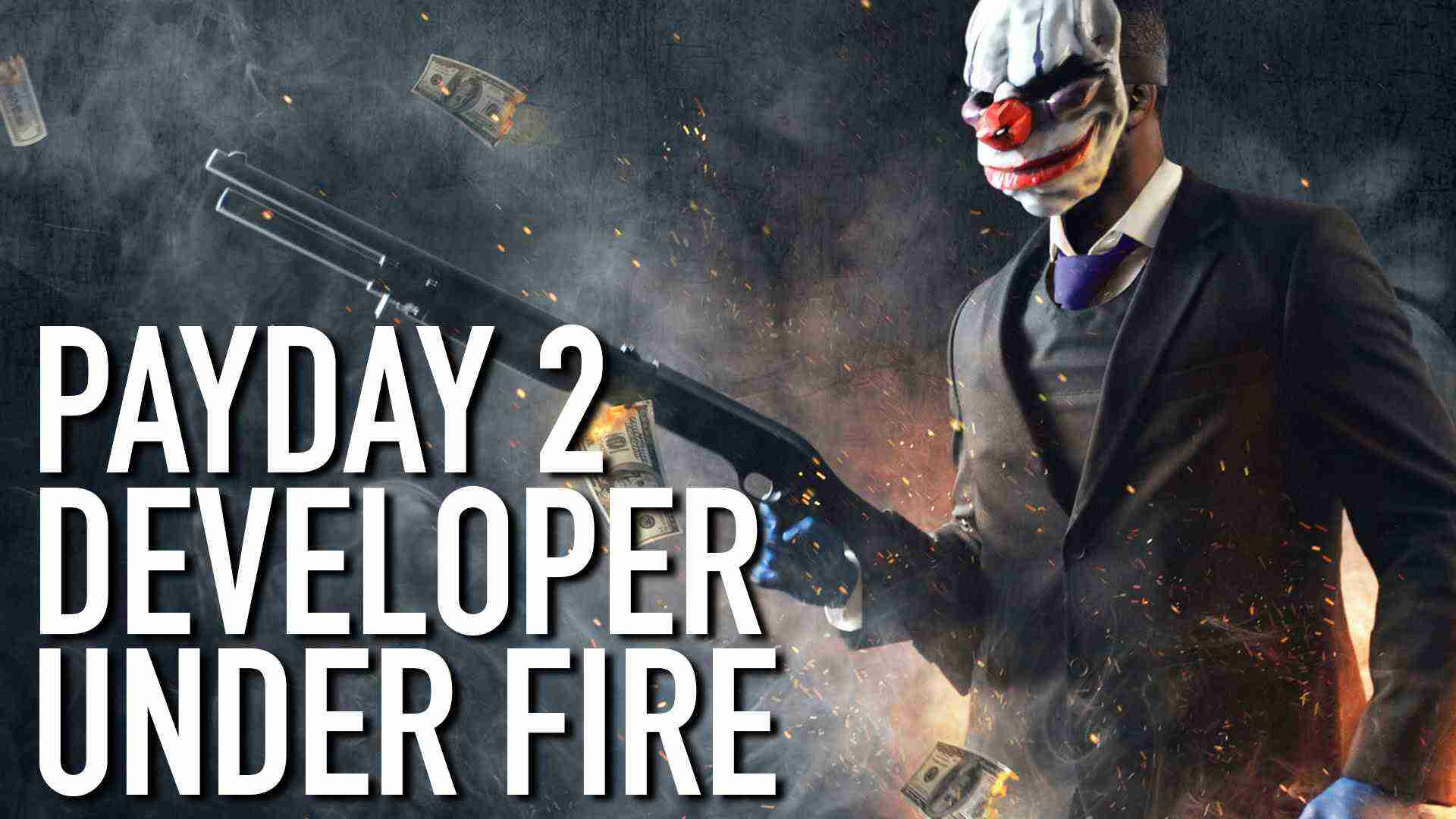 Payday 2 Dev Under Fire – Inside Gaming Daily