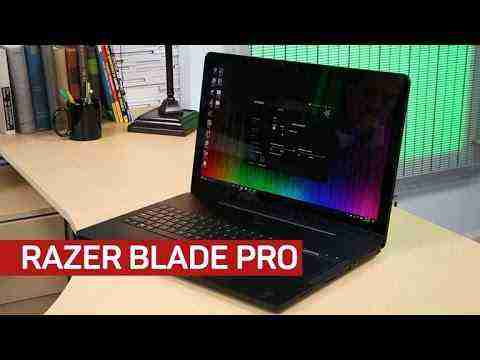 Razer's Blade Pro is 17 inches of pure excitement