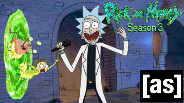 Rick and Morty – EXCLUSIVE! SEASON 3 Opening Scene