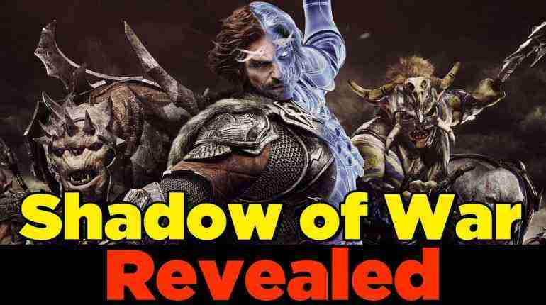 Shadow of War REVEALED!! – Gaming News