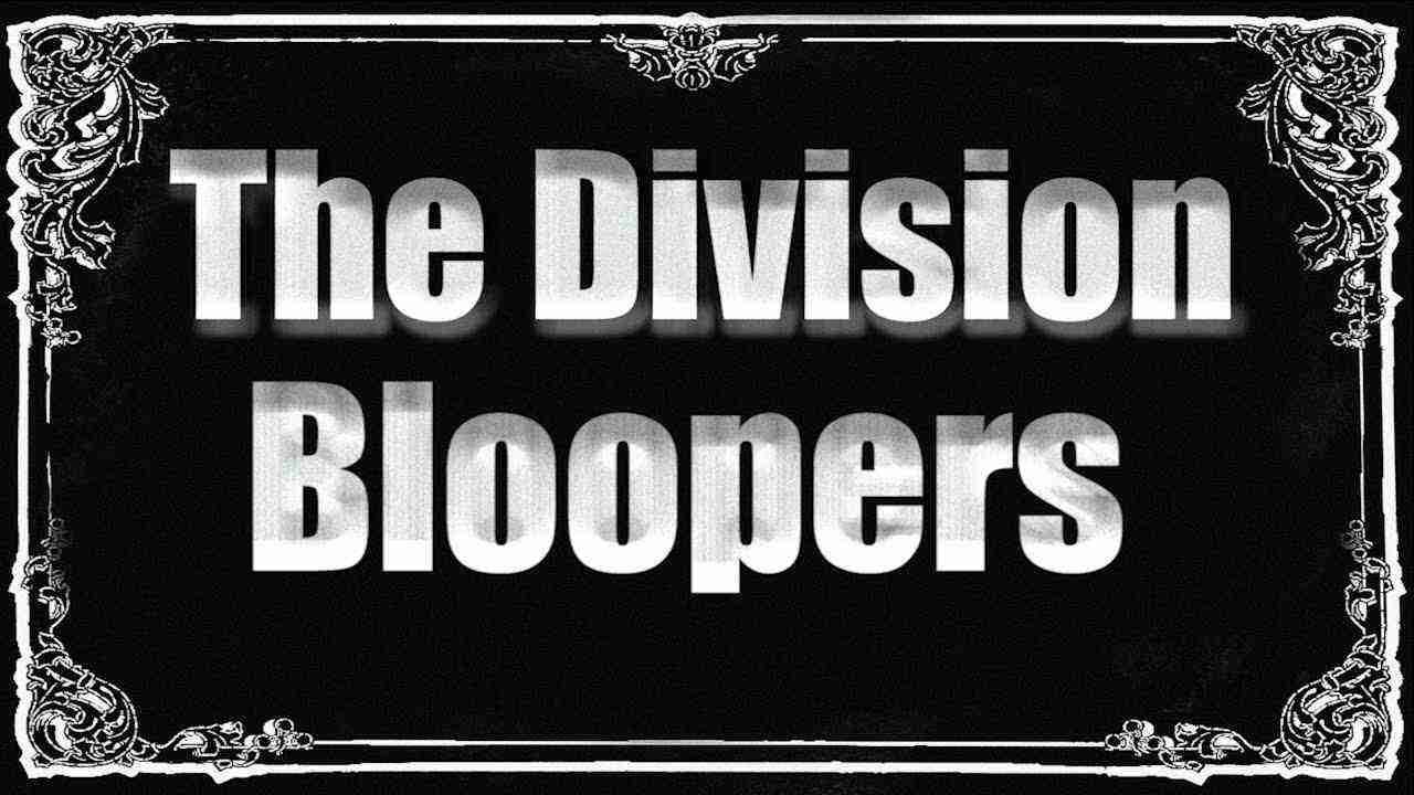 The Division – Bloopers, Glitches & Silly Stuff
