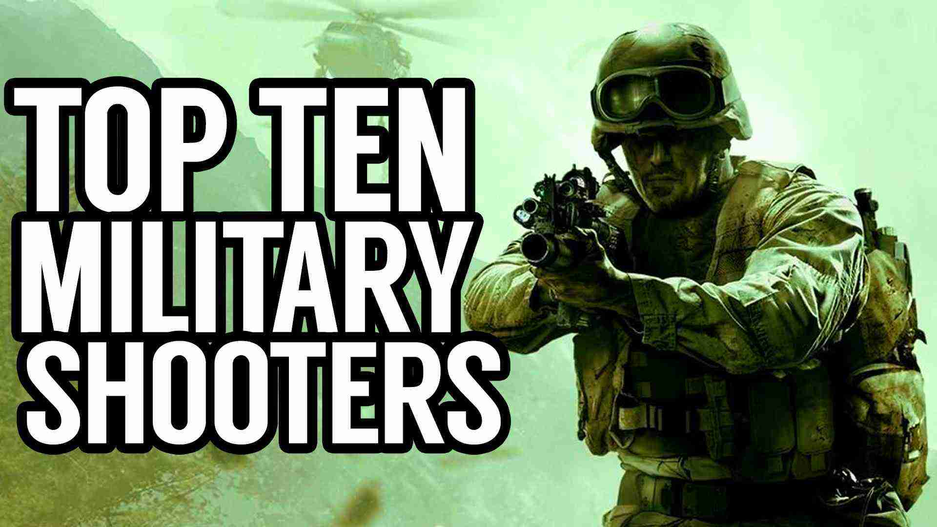 Top Ten Military First Person Shooters – TenFTW