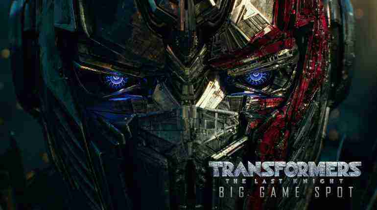 Transformers: The Last Knight  (2017) – Big Game Spot – Paramount Pictures