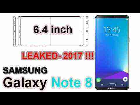 Samsung Galaxy Note 8 Specifications, Design LEAKED !!! March, 2017