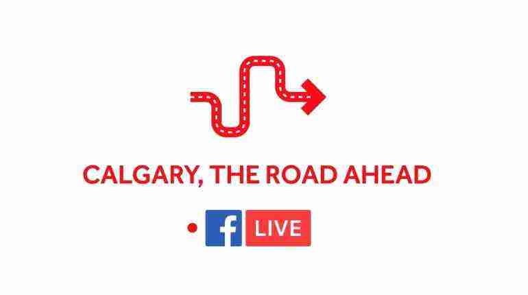 Calgary: The Road Ahead