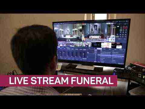 Can't make the funeral? Just watch the live stream