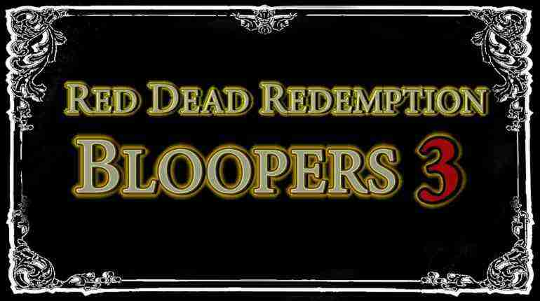 Red Dead Redemption – Bloopers, Glitches & Silly Stuff 3