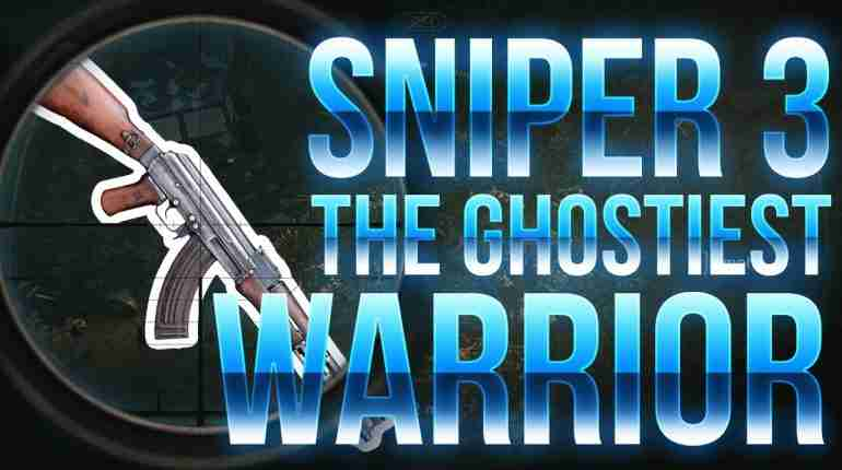 Sniper 3 the GHOSTIEST Warrior (Biggi & Banzaii)